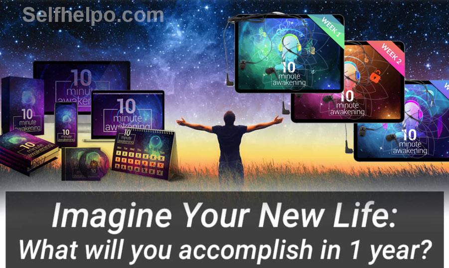 10 Minute Awakening Imagine your Life