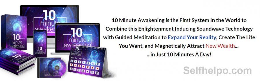 10 Minute Awakening Create The Life You Want