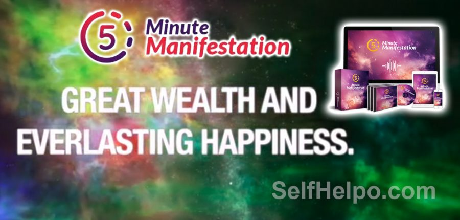 5 Minute Manifestation Great Wealth and Everlasting Happiness