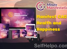 5 Minute Manifestation Manifest Cash, Health and Happiness
