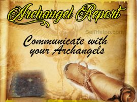Archangel Report Communicate with your Archangels