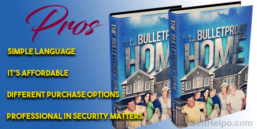 Bulletproof Home Pros of the Product