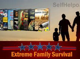 Extreme Family Survival Preparing for Disaster