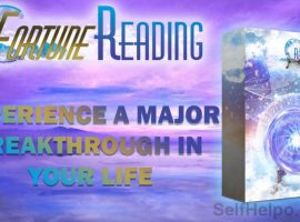 Fortune Reading Major Breakthrough in your Life
