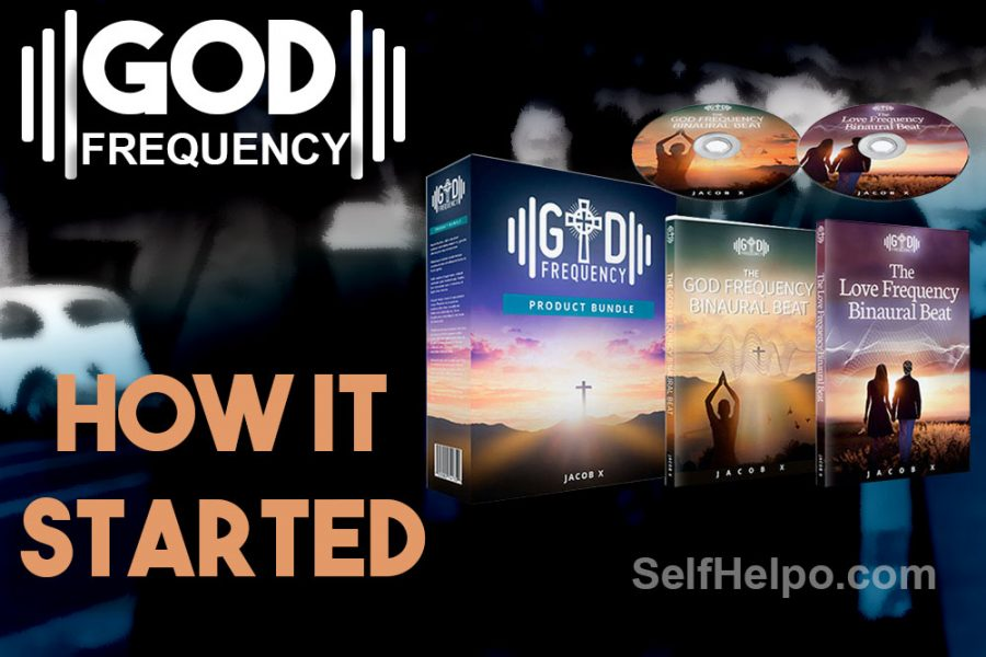 God Frequency How it Started