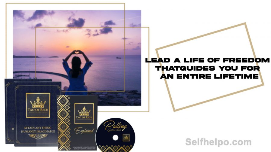 Tao of Rich Lead a life of Freedom