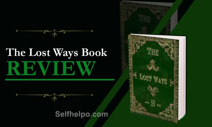 The Lost Ways II Reviews