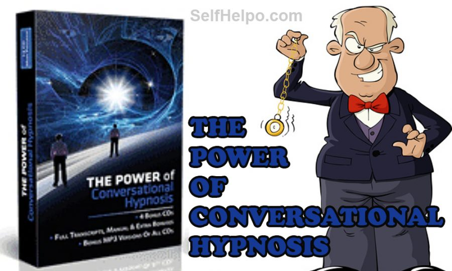 The Power Of Conversational Hypnosis The Program That Help