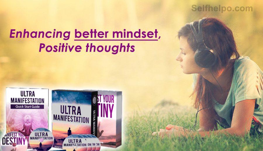 Ultra Manifestation Enhancing Better Mindset