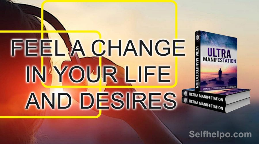 Ultra Manifestation Feel a Change in your Life