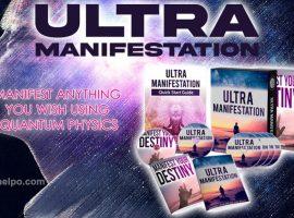 Ultra Manifestation Manifest Anything Using Quantum Physics