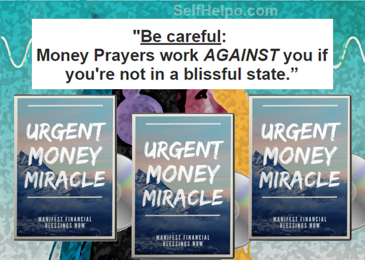 Urgent Money Miracle Not a Blissful State