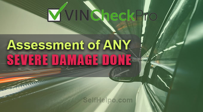 Vin Check Pro Assesment of damage