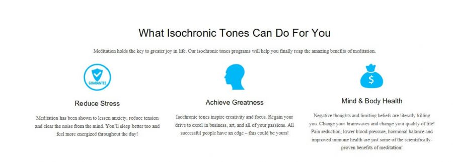 Isochronic Tones has a lot of benefits