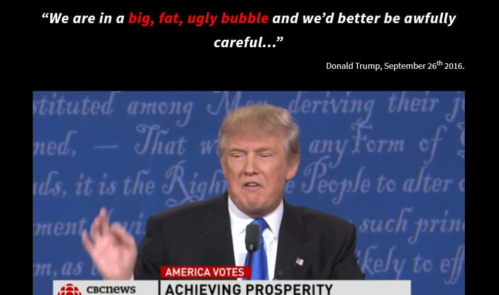 The bubble was mentioned by Trump.